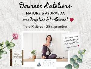 Tournée atelier Nature et Ayurveda - Trois-Rivières v2